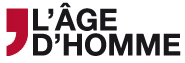 Editions l'Age d'homme
